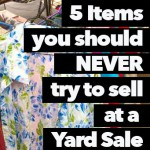 What You Shouldn't (and Should) Sell at a Yard Sale