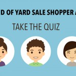 What kind of Yard Sale Shopper are you? Take the Quiz!