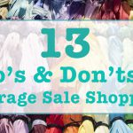 The 13 Do's & Don'ts of Garage Sale Shopping